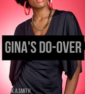 Gina's Do-Over