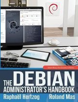 The Debian Administrator's Handbook, Debian Wheezy from Discovery to Mastery