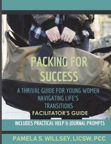 Packing for Success Facilitator's Guide
