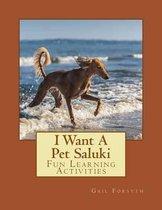 I Want a Pet Saluki