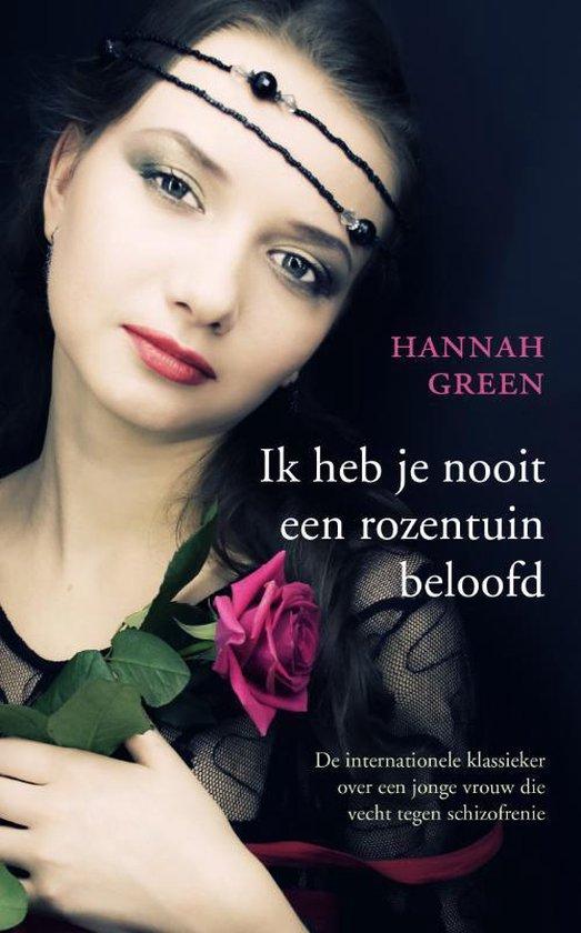 Ik heb je nooit een rozentuin beloofd - Hannah Green |