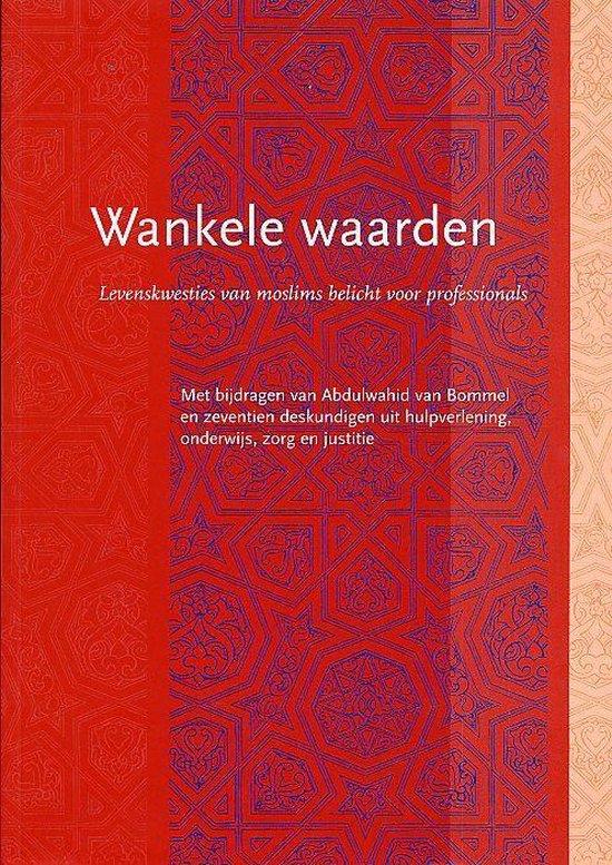 Wankele Waarden - Abdulwahid van Bommel pdf epub
