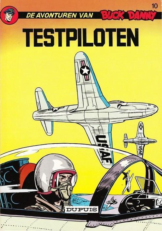 Buck danny 010. testpiloten - Victor Hubinon |