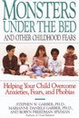 Monsters Under the Bed and Other Childhood Fears