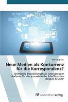 Boek cover Neue Medien ALS Konkurrenz Fur Die Korrespondenz? van Sapinski Hellin