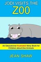 Jodi Visits the Zoo