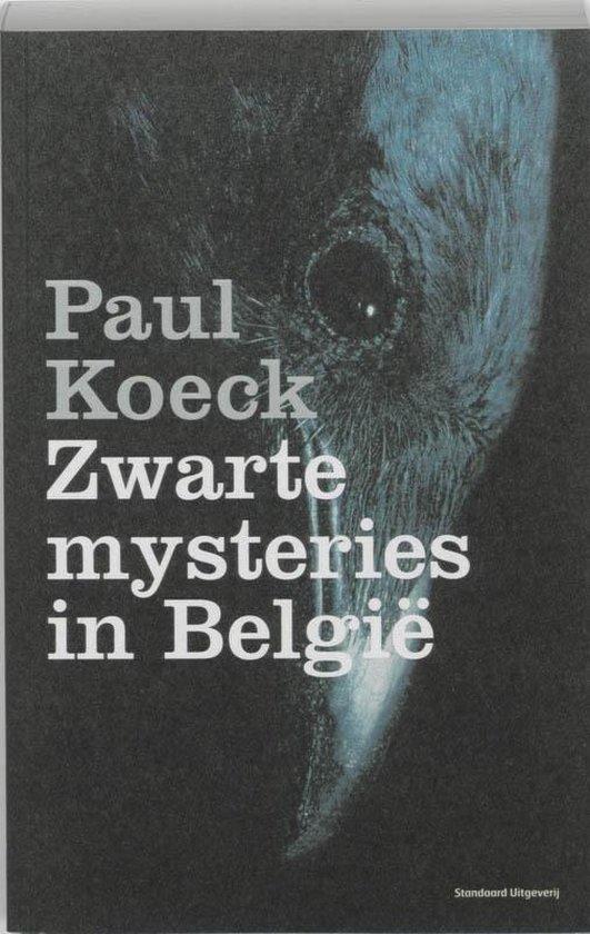 Zwarte Mysteries In Belgie - Paul Koeck |