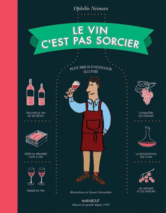 Boek cover Le vin cest pas sorcier van Ophélie Neiman (Onbekend)