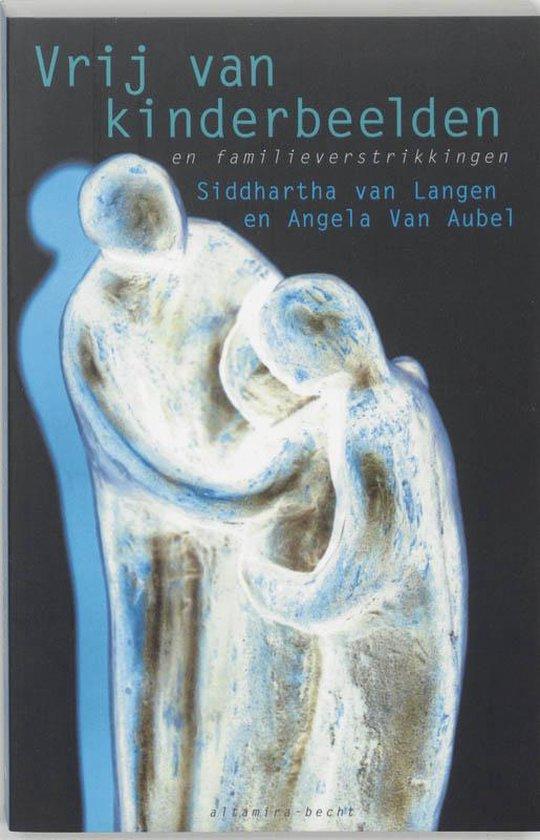 Vrij van kinderbeelden - Siddhartha van Langen |