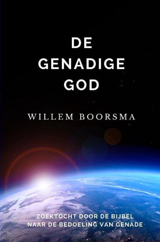 De genadige god - Willem Boorsma | Fthsonline.com