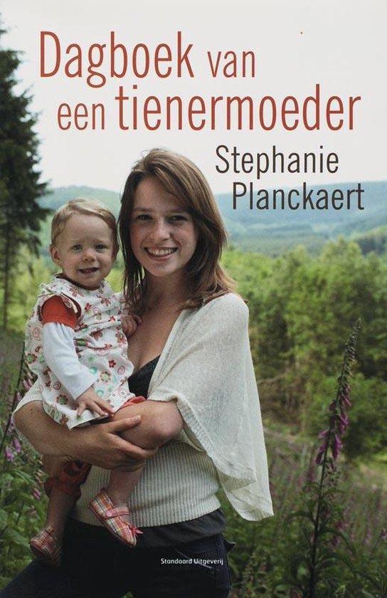 Dagboek van een tienermoeder - S. Planckaert |