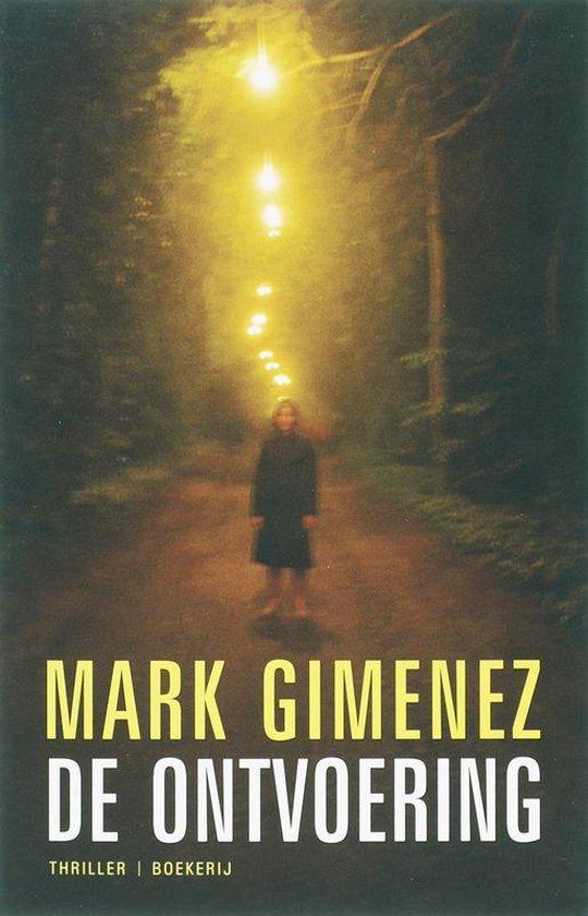 De Ontvoering - Mark Gimenez | Fthsonline.com