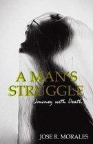 A Man's Struggle