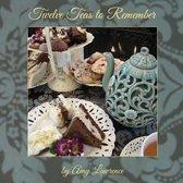 Twelve Teas to Remember