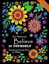 Believe in Yourself Inspirational - Elena Bogdanovych