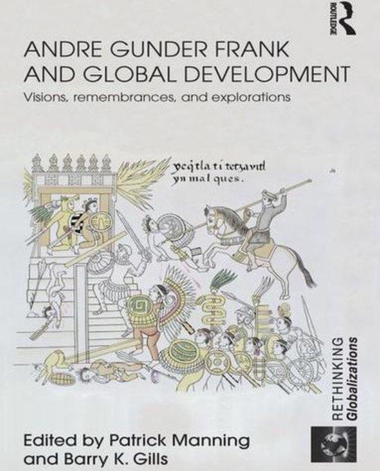 Andre Gunder Frank and Global Development