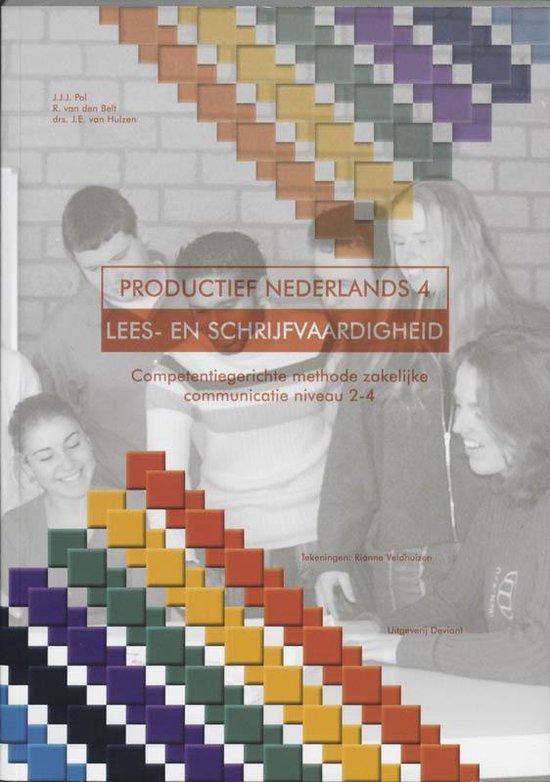 Boek cover Productief Nederlands / 4 Lees-En Schrijfvaardigheid van J.J.J. Pol
