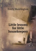 Little Lessons for Little Housekeepers