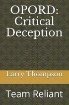 Opord: Critical Deception