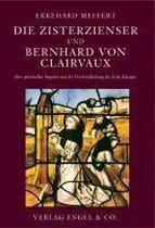 Die Zisterzienser und Bernhard von Clairvaux