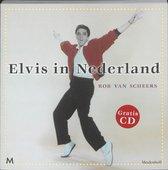 Elvis in Nederland