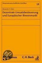 Dezentrale Umsatzbesteuerung und Europäischer Binnenmarkt