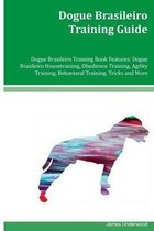 Dogue Brasileiro Training Guide Dogue Brasileiro Training Book Features