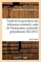Traite de la procedure des tribunaux criminels Partie 2 Tome 2