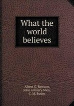 What the World Believes