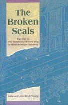 The Broken Seals