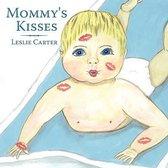 Mommy's Kisses
