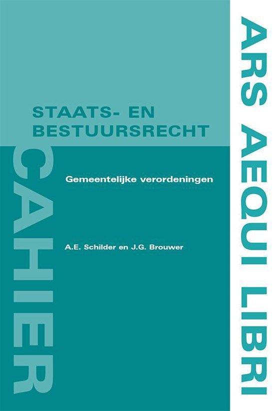 Boek cover Ars Aequi cahiers Staats- en bestuursrecht  -   Gemeentelijke verordeningen van A.E. Schilder (Paperback)