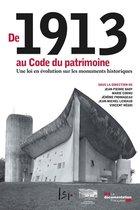 De 1913 au Code du patrimoine, une loi en évolution sur les monuments historiques