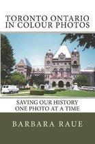Toronto Ontario in Colour Photos