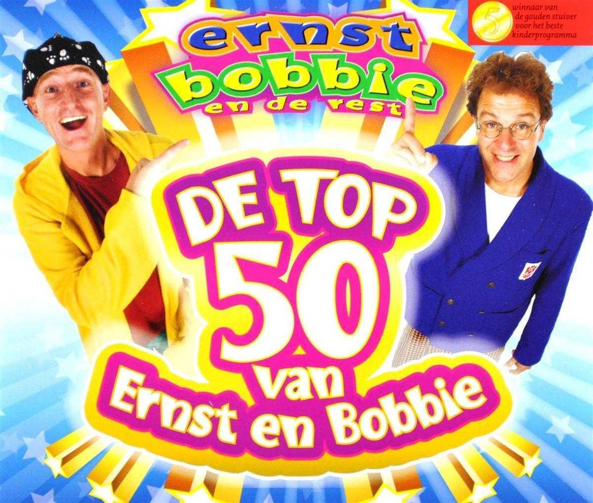 Ernst Bobbie En De Rest - Ernst & Bobbie Top 50 - Bobbie En de Rest Ernst