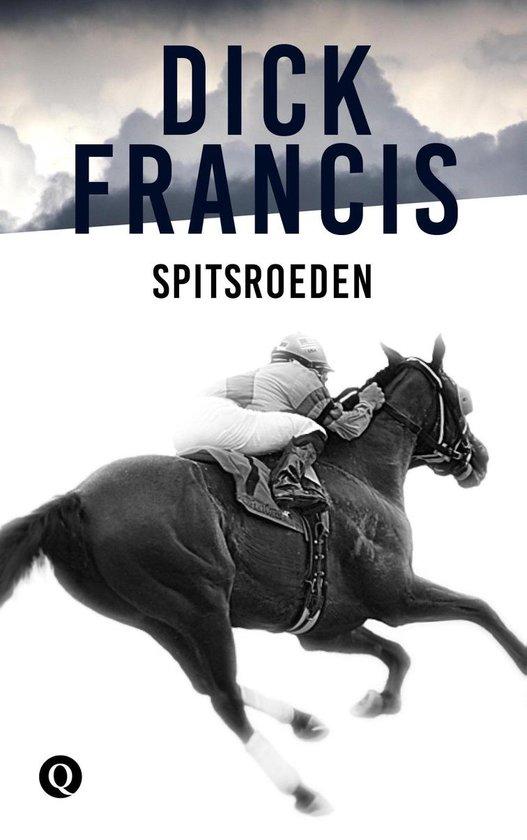Spitsroeden - Dick Francis |