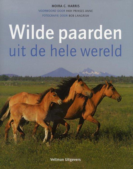 Wilde paarden uit de hele wereld - Moira C. Harris pdf epub