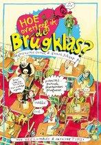 Boek cover Hoe overleef ik de brugklas van Francine Oomen