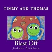 Timmy and Thomas