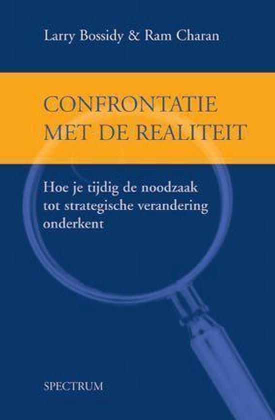 Confrontatie Met De Realiteit - Larry Bossidy | Readingchampions.org.uk