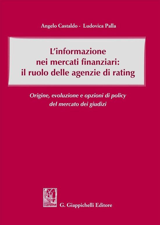L'informazione nei mercati finanziari: il ruolo delle agenzie di rating