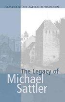 Legacy of Michael Sattler