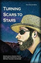 Turning Scars to Stars