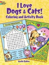 I Love Dogs & Cats! Activity & Coloring Book