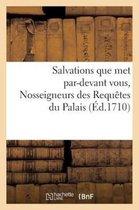 Salvations que met par-devant vous, Nosseigneurs des Requetes du Palais