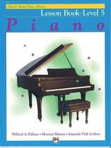 Boek cover Alfreds Basic Piano Library Lesson Book, Bk 5 van Willard A Palmer (Paperback)