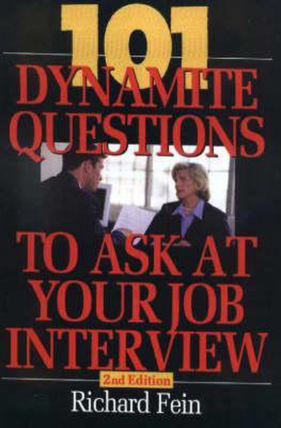101 Dynamite Questions to Ask At Your Job Interview