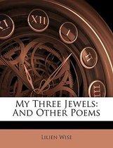 My Three Jewels