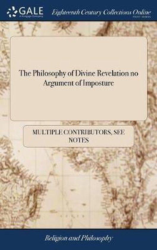 The Philosophy of Divine Revelation No Argument of Imposture