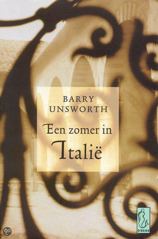 Een Zomer In Italie - Barry Unsworth |